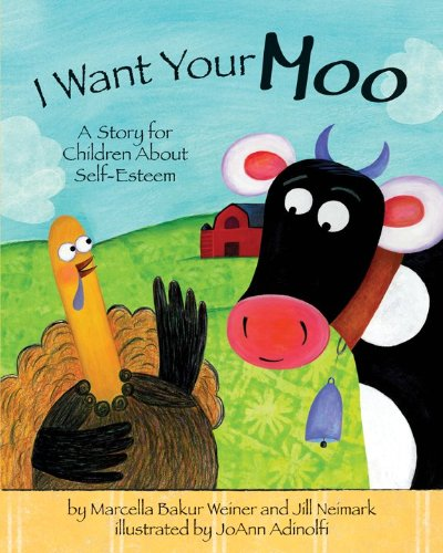 i-want-your-moo-a-story-for-children-about-self-esteem