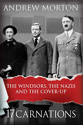 17-carnations-the-windsors-the-nazis-and-the-cover-up