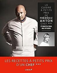 La Cuisine à petits prix par Frédéric Anton