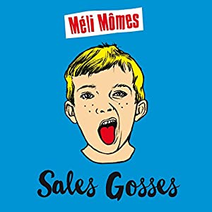 "Afficher ""Sales gosses"""