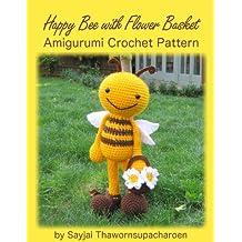 Happy Bee with Flower Basket Amigurumi Crochet Pattern (Big Huggy Dolls Book 9) (English Edition)