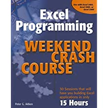 Excel Programming: Weekend Crash Course