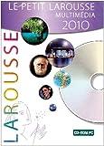 Le petit Larousse multimedia 2010