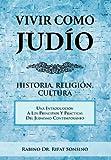 Vivir Como Judio: Historia, Religion, Cultura