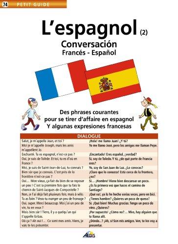 L'espagnol 2 : conversacion francés-espagnol