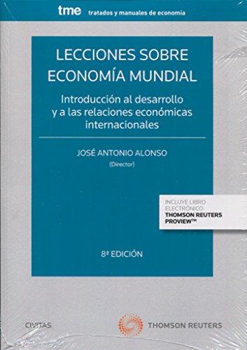 Lecciones sobre economía mundial (Tratados y Manuales de Economía)