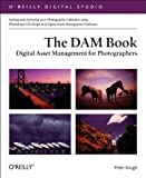 The DAM Book: Digital Asset Management for Photographers - Best Reviews Guide