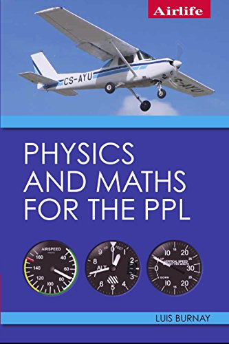 Physics and Maths for the PPL (English Edition) por Luis Burnay