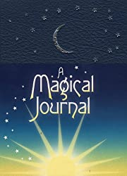 A Magical Journal: A Personal Journey Through the Seasons
