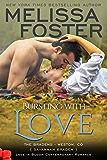 Bursting with Love: Savannah Braden (Love in Bloom: The Bradens Book 5)
