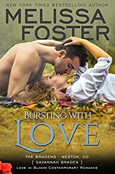 Bursting with Love: Savannah Braden (Love in Bloom- The Bradens Book 5) by [Foster, Melissa]