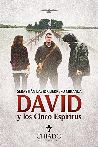 David y los cinco espíritus