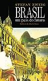 Brasil, um país do futuro (Portuguese Edition)