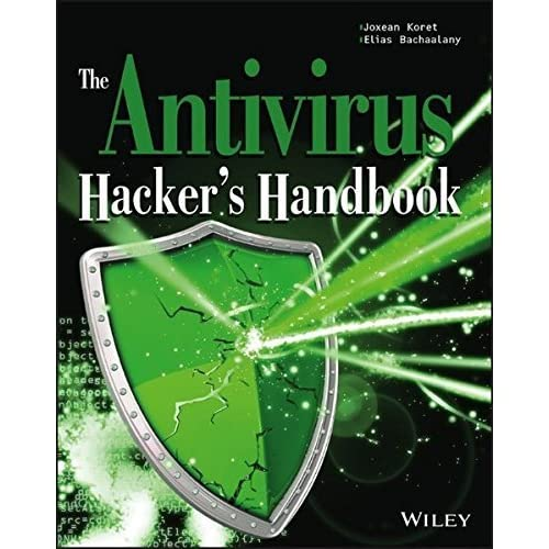 The Antivirus Hacker's Handbook by Joxean Koret Elias Bachaalany(2015-09-28)