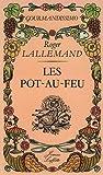 Telecharger Livres Les pot au feu (PDF,EPUB,MOBI) gratuits en Francaise