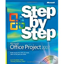 Microsoft® Office Project 2007 Step By Step (Step by Step (Microsoft))