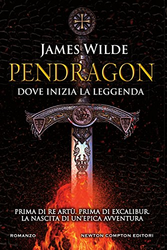 Pendragon di [Wilde, James]