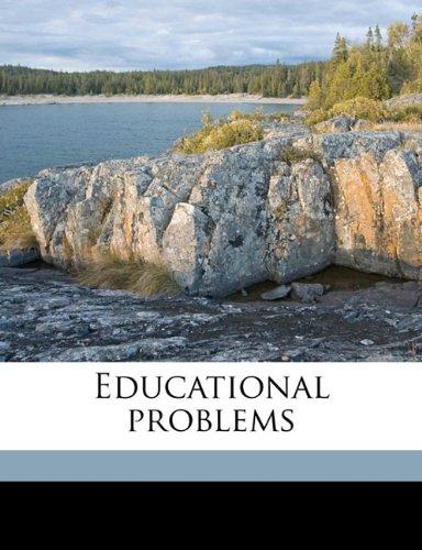Educational problems Volume 1