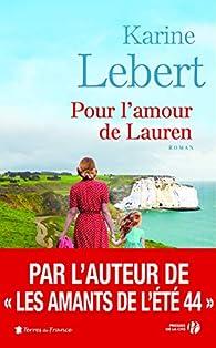 Pour l'amour de Lauren par Karine Lebert