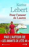 Les amants de l'été 44, tome 2 : Pour l'amour de Lauren par Lebert