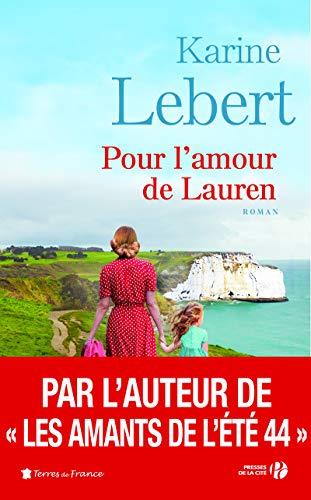 Pour l'amour de Lauren : Les Amants de l'été T. 2 par Karine LEBERT