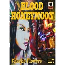 Blood Honeymoon (Rizwan Sabir Mysteries)