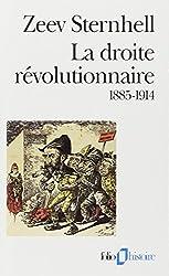 La droite révolutionnaire, 1885-1914 : Les origines françaises du fascisme