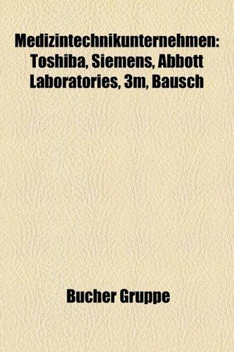 medizintechnikunternehmen-general-electric-toshiba-siemens-3m-abbott-laboratories-bausch-lomb-straum