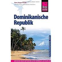 Reise Know-How Dominikanische Republik: Reiseführer für individuelles Entdecken
