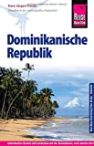 Reise Know-How Dominikanische Republik: Reiseführer für individuelles Entdecken - Hans-Jürgen Fründt
