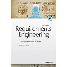 Requirements Engineering: Grundlagen, Prinzipien,Techniken