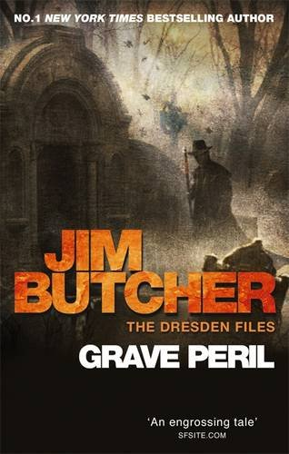 Grave Peril: The Dresden Files, Book Three: 3