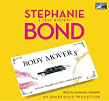 Body Movers, Complete and Unabridged, Collector's and Library Edition by Stephanie Bond (2008-08-02)