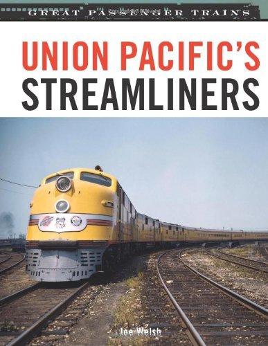 union-pacifics-streamliners-great-passenger-trains-by-joe-welsh-2008-10-14