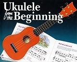 Ukulele From The Beginning Uke