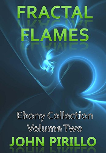 fractal-flames-ebony-collection-volume-two-over-a-hundred-more-top-flight-fractal-flame-images-that-