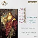 Elizabethan & Jacobean Lute Songs - 'The Sypres Curten of the Night' /Chance · Wilson
