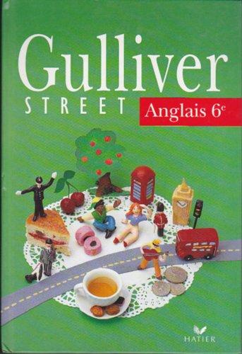 Gulliver street Anglais 6e