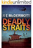 Deadly Straits: The Ultimate Terrorist Attack (A Tom Dugan Thriller)