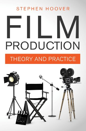 Film Production: Theory and Practice (English Edition)