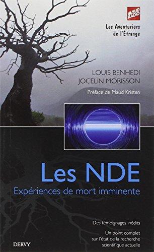 Les NDE : Expériences de mort imminente