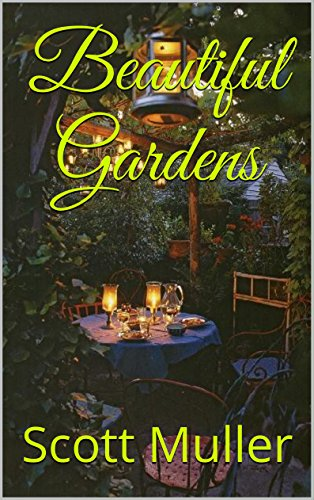 Beautiful Gardens (English Edition)