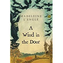 A Wind in the Door (A Wrinkle in Time Quintet)