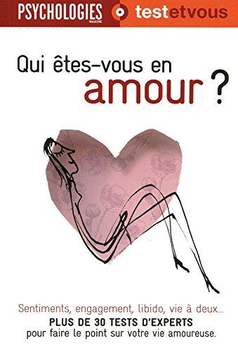 Qui êtes-vous en amour ?