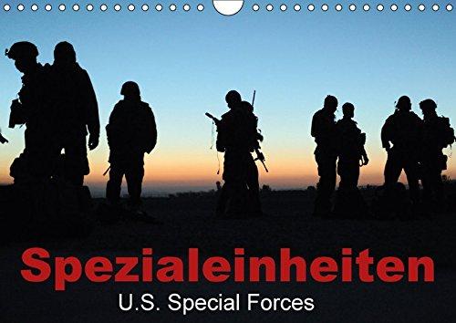Spezialeinheiten x2022; U.S. Special Forces (Wandkalender 2017 DIN A4 quer): Taktische Sondereinsatzkommandos und Eliteeinheiten der US-Army (Monatskalender, 14 Seiten) (CALVENDO Menschen)