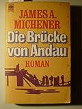 Die Brücke von Andau : Roman.