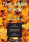 Jeunes publics, tome 3 : Tam, Amélie et Azur par Durnez