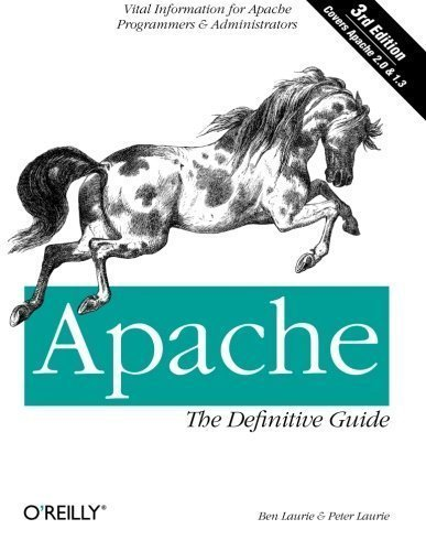 Apache: The Definitive Guide (3rd Edition) 3rd (third) Edition by Laurie, Ben, Laurie, Peter (2002)