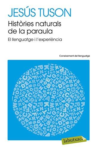 Històries Naturals De La Paraula (LB) por Jesús Tuson Valls