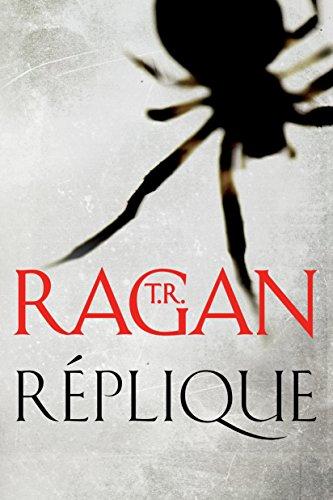 Réplique (Les enquêtes de Lizzy Gardner t. 1) par T.R. Ragan
